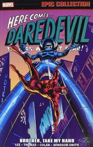 Daredevil Epic Collection: Brother, Take My Hand (Epic Collection: Daredevil) por Stan Lee