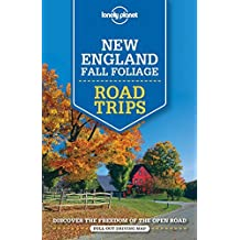 Lonely Planet New England Fall Foliage Road Trips (Travel Guide) by Lonely Planet (2016-05-17)