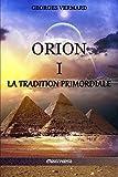 Orion I: La Tradition Primordiale