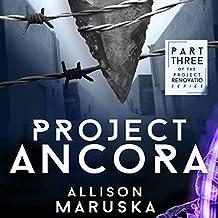 Project Ancora: Project Renovatio, Volume 3