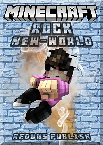Rock Your New-World In Minecraft Guide: (An Unofficial Minecraft Book) (English Edition) -