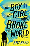 The Boy and Girl Who Broke the World (English Edition)