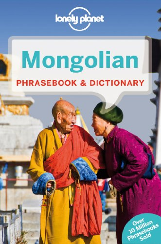 Lonely Planet Mongolian Phrasebook & Dictionary (Lonely Planet Phrasebook and Dictionary) par Lonely Planet