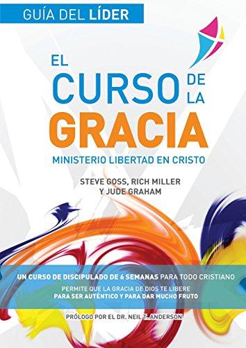 Libertad en Cristo: Curso de la Gracia: Guía del Líder