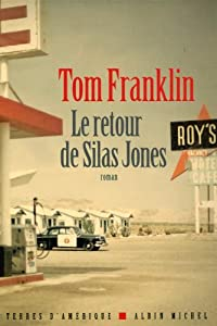 vignette de 'Le retour de Silas Jones (Tom Franklin)'