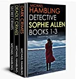 Picture Of DETECTIVE SOPHIE ALLEN BOOKS 1-3:  three enthralling crime mysteries