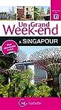 Un Grand Week-End à Singapour