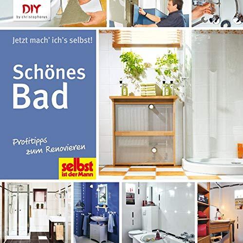 Schönes Bad: Profitipps zum Renovieren (DIY by christophorus)