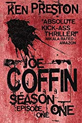 Joe Coffin Season One Episode One (A Vampire Suspense and British Gangster Series)