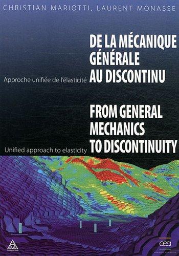 De la mécanique générale au discontinu / From general mechanics to discontinuity