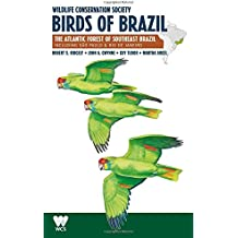 Wildlife Conservation Society Birds of Brazil: The Atlantic Forest of Southeast Brazil, Including São Paulo & Rio De Janeiro