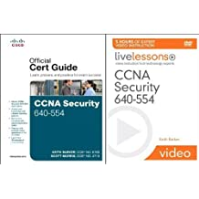 CCNA Security 640-554 Official Cert Guide and LiveLessons Bundle by Keith Barker (2012-05-04)