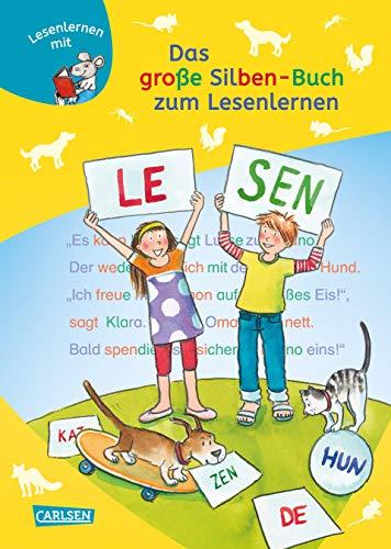 Das große Silben-Buch zum Lesenlernen: Extra Lesetraining – Lesetexte mit farbiger Silbenmarkierung (LESEMAUS zum Lesenlernen Sammelbände)