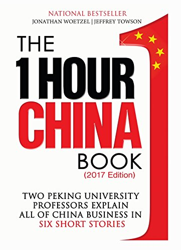 the-one-hour-china-book-2017-edition-two-peking-university-professors-explain-all-of-china-business-