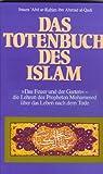 Das Totenbuch des Islam -