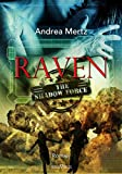 Raven: Shadow Force 01