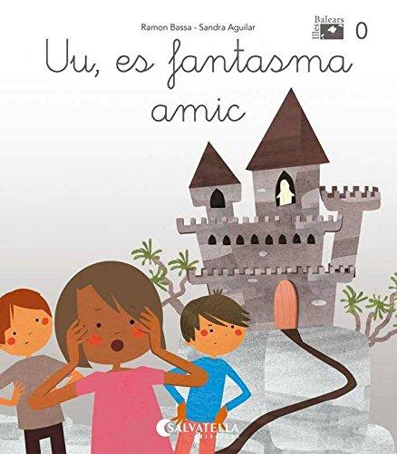 De mica en mica V.I.B. 0: Uu, es fantasma amic (lligada-pal) (a,e,i,o,u) por Ramon Bassa i Martín