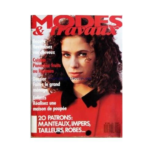 MODES ET TRAVAUX [No 1066] du 01/09/1989 - BEAUTE - VOS CHEVEUX - CUISINE - FRUITS ET LEGUMES - FAITES LE GRAND MENAGE - ENFANTS - REALISEZ UNE MAISON DE POUPEE - 20 PATRONS