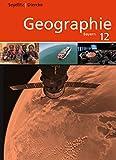 Seydlitz / Diercke Geographie - Ausgabe 2014 für die Sekundarstufe II in Bayern: Schülerband 12