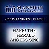 Hark The Herald Angels Sing [Accompaniment/Performance Track]