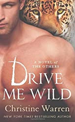 Drive Me Wild (The Others) by Christine Warren (2012-11-27)