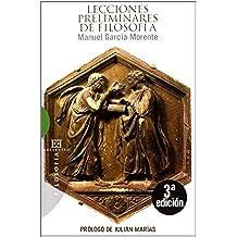 Lecciones preliminares de filosofía: Prólogo de Julián Marías (Ensayo)