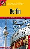 Berlin: Sehenswürdigkeiten, Kultur, Szene, Ausflüge, Tipps (Trescher-Reihe Reisen)