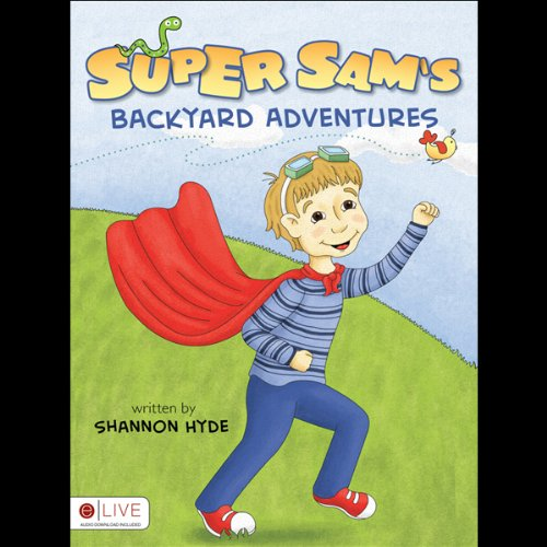 Super Sam's Backyard Adventures  Audiolibri