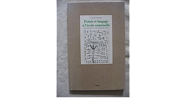 Amazonfr Poesie Et Langage A Lecole Maternelle Une