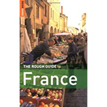 The Rough Guide to France (Rough Guide Travel Guides)