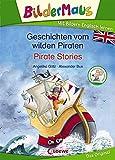 Bildermaus - Mit Bildern Englisch lernen - Geschichten vom wilden Piraten - Pirate Stories