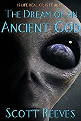 The Dream of an Ancient God (English Edition)