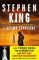 L'ultimo cavaliere. La torre nera: 1