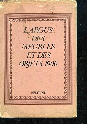 L'argus des meubles et des objets 1900