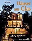 Häuser aus Glas