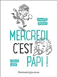 Mercredi, c'est papi ! par Bourdier
