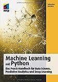 Machine Learning mit Python: Das Praxis-Handbuch für Data Science, Predictive Analytics und Deep Learning (mitp Professional) bei Amazon kaufen
