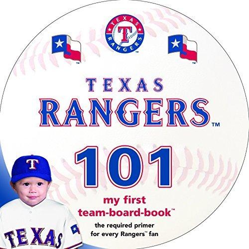 Texas Rangers 101: My First Team-Board-Book by Brad M Epstein (2015-05-15)