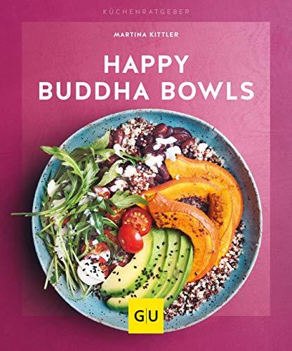 Happy Buddha-Bowls (GU KüchenRatgeber) -