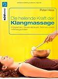 Die heilende Kraft der Klangmassage (Amazon.de)