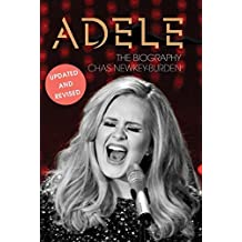 Adele: The Biography (Updated Edition) by Chas Newkey-Burden (2015-12-29)