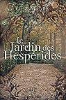 Le Jardin des Hespérides: Un roman dystopique par Morivilly