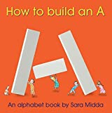 How to Build an A by Sara Midda (2008-11-07)