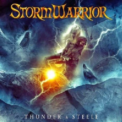 Stormwarrior: Thunder & Steele (Audio CD)