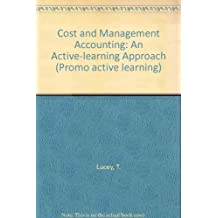 Cost and Management Accounting: An Active-learning Approach (Promo active learning) by T. Lucey (1992-08-06)