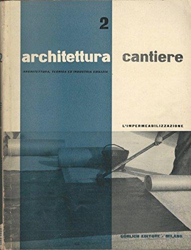 architettura-cantiere-n-2-architettura-tecnica-ed-industria-edilizia-limpermeabilizzazione