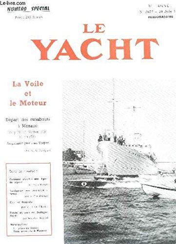 LE YACHT , LA VOILE ET LE MOTEUR / NUMERO SPECIAL -82e année - n°3677 - 20 juin 1959 / Coment installer une ligne de départ - Navigation par mauvais temps - Cap sur Honolulu - entrée de port de Bretagne Nord - monotoriqme : les plans du Tarpon etc...