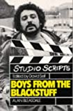Boys from the Blackstuff (Studio Scripts) by Alan Bleasdale (1990-12-01)