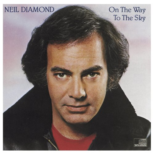 On the Way to the Sky (Neil Diamond-serenade)