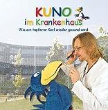 KUNO im Krankenhaus